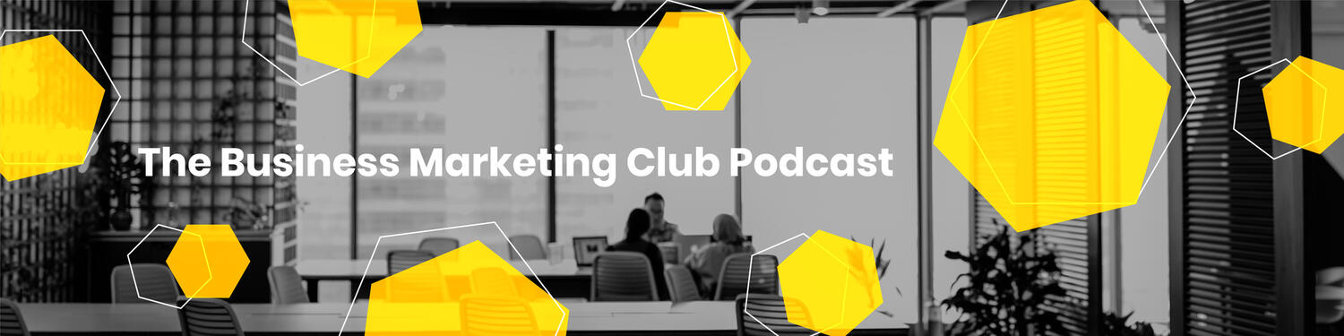 The Business Marketing Club Podcast