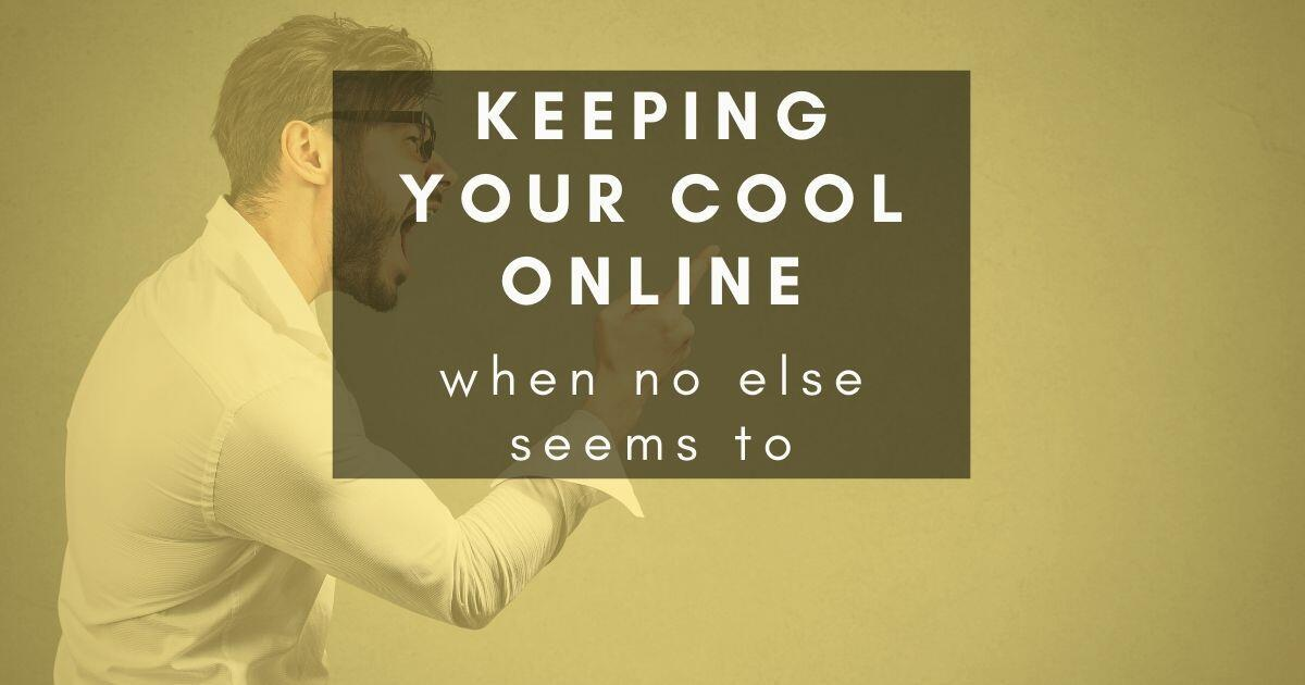 51: 97: Being nice online when you don't want to be