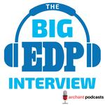 The Big EDP Interview