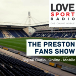 Preston North End Fans Show on Love Sport
