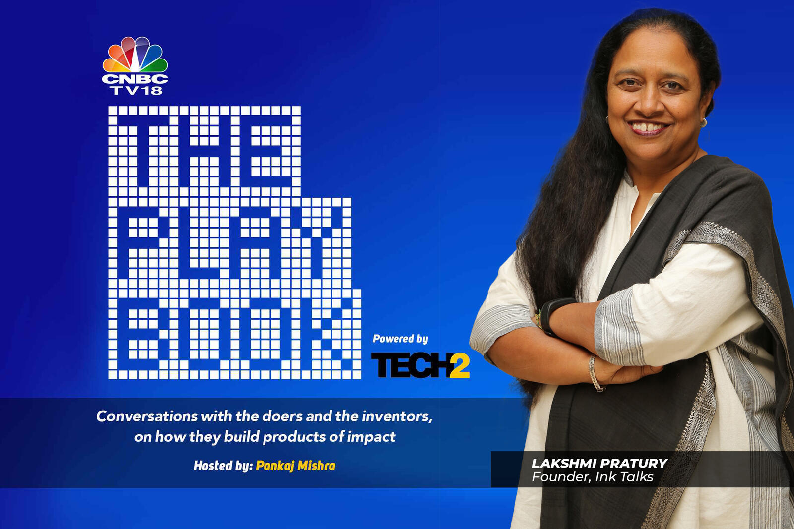 5: The Playbook: Lakshmi Pratury on lessons from TED and INK Talks in building communities