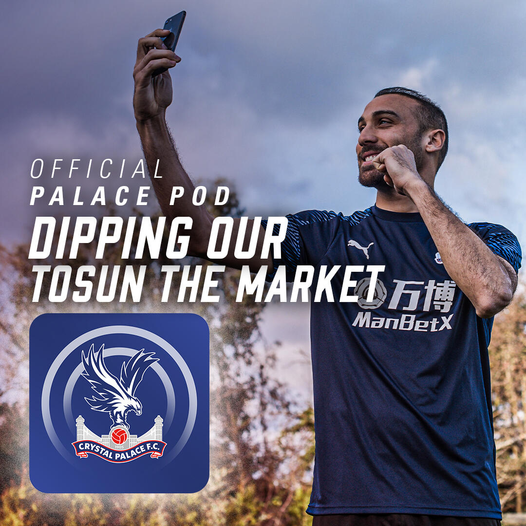 Pod 45 | Dipping our Tosun the market … Cenk Tosun and Roy Hodgson