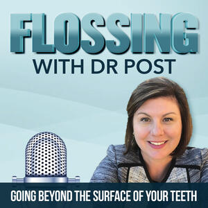 Flossing with Dr. Post