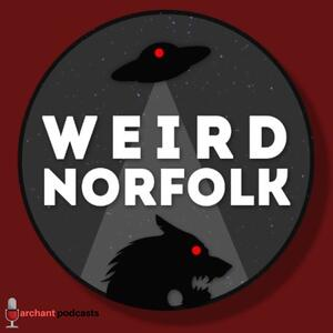 Weird Norfolk