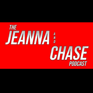 Jeanna & Chase Podcast