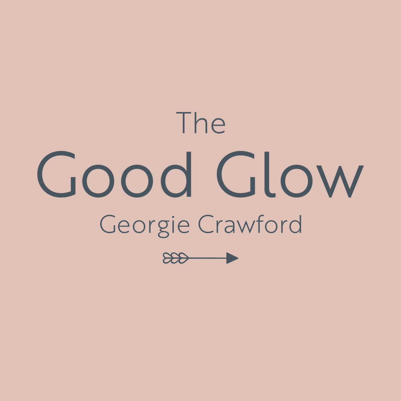 1: The Good Glow with Laura Whitmore