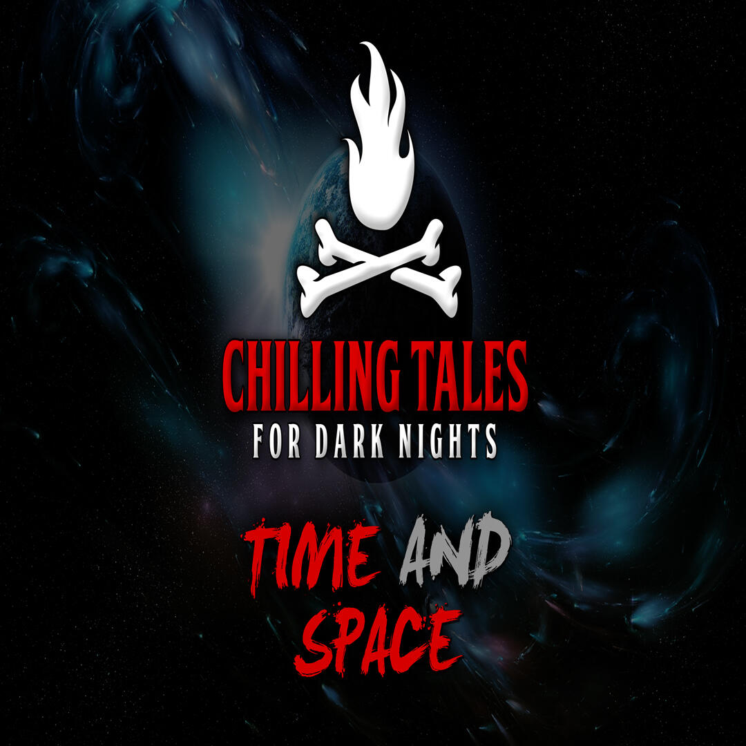 24: Time and Space – Chilling Tales for Dark Nights
