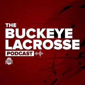 The Buckeye Lacrosse Podcast
