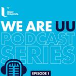 Ulster University's #WeAreUU podcast