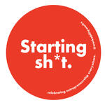 Starting Sh*t: Tales from the startup crypt
