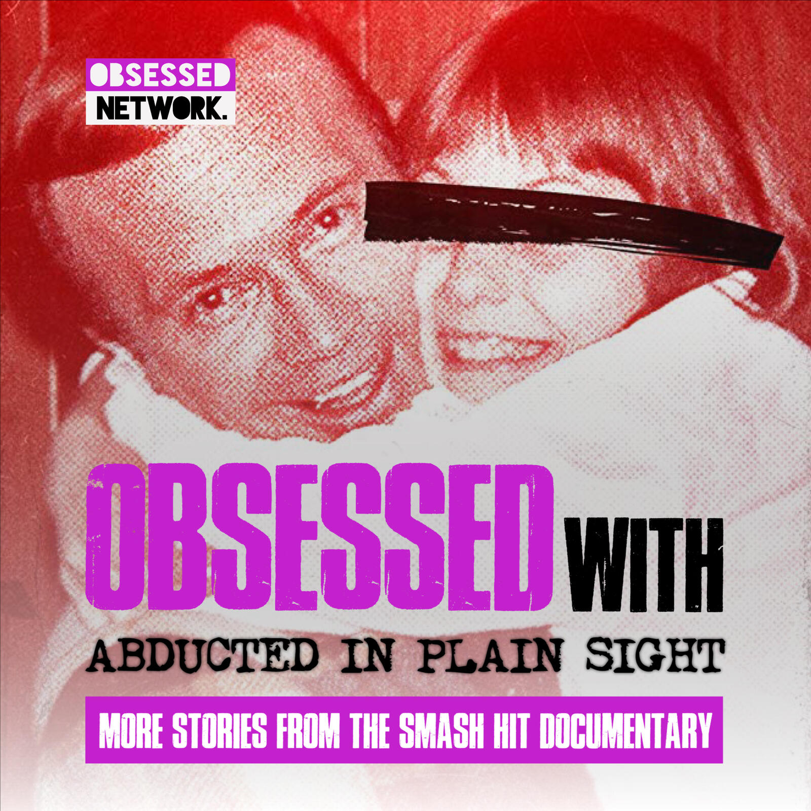 PREVIEW: Obsessed With Abducted in Plain Sight