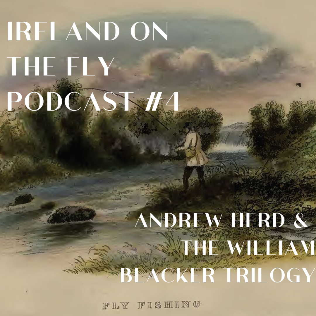 Andrew Herd on William Blacker and the Irish influence on British salmon fly tying