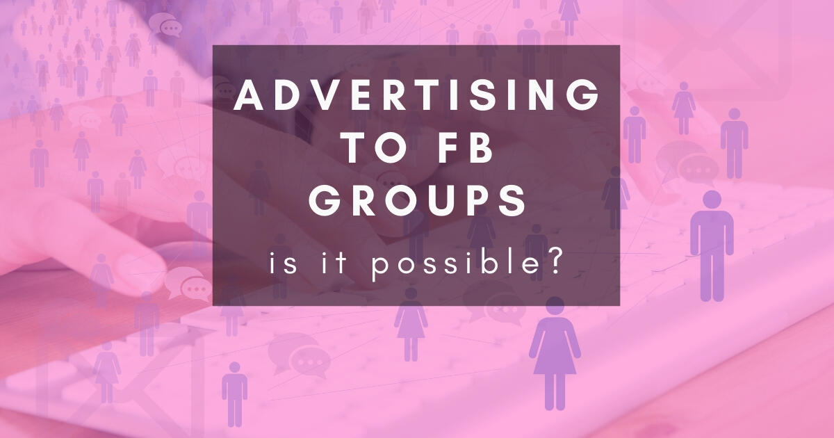 6: 103: Can I target ads at members of Facebook Groups?