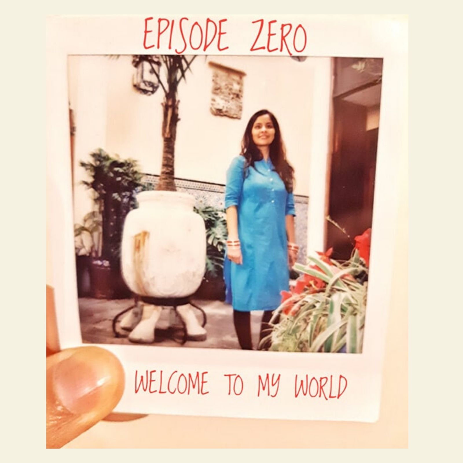 1: Episode Zero - Welcome To My World!