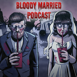 Bloody Married Podcast