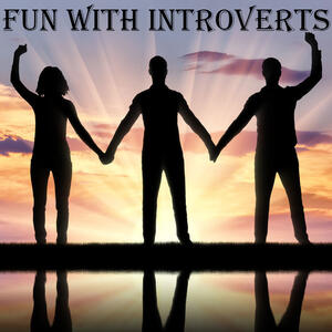 Fun With Introverts