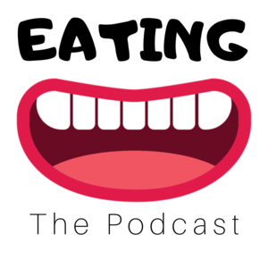 Eating The Podcast