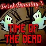Derek Dunning's Time of the Dead