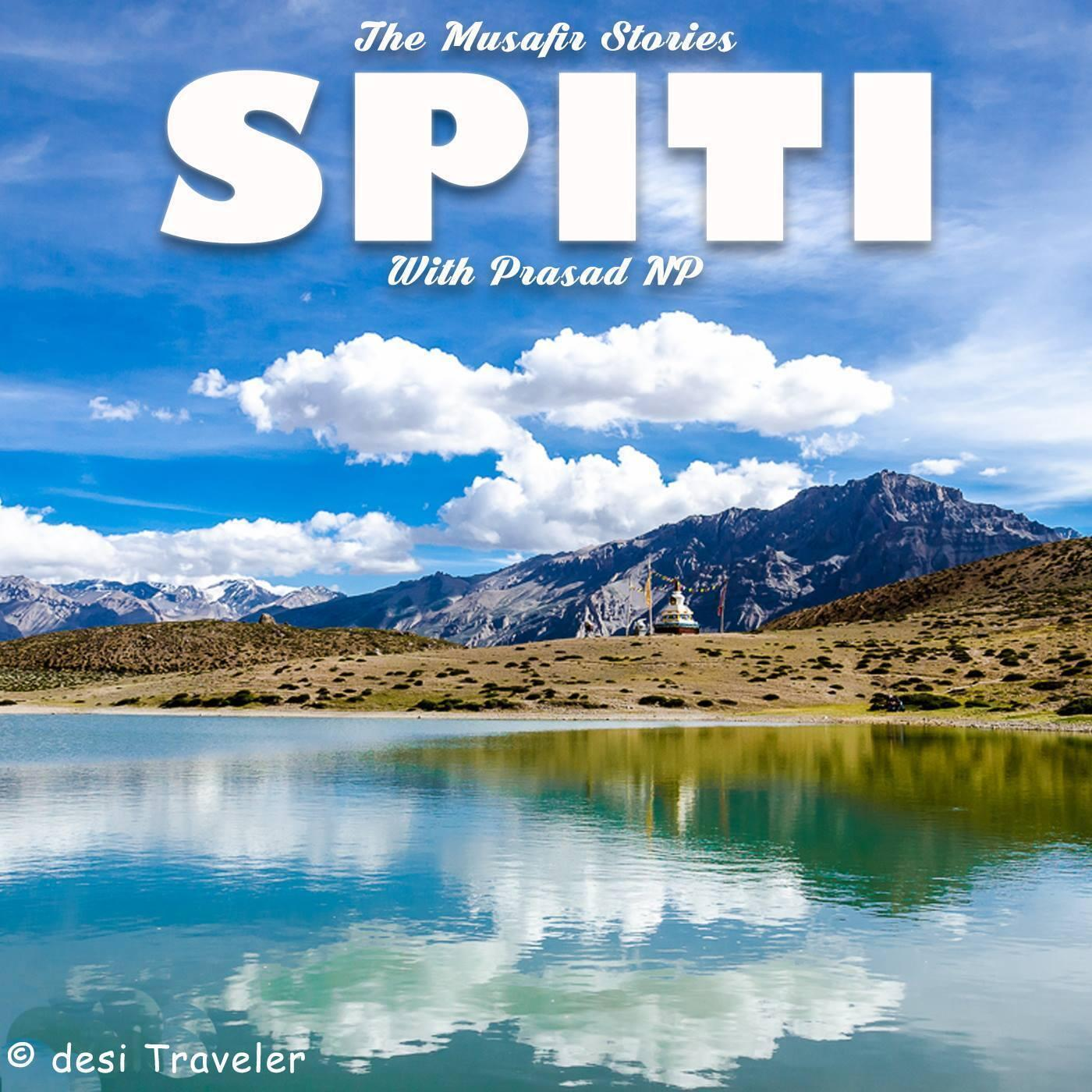 76: Rebroadcast: Explore Spiti with the desi Traveler