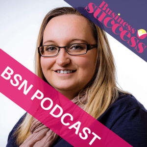 Business Success Network Podcast
