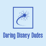 The Daring Disney Dudes