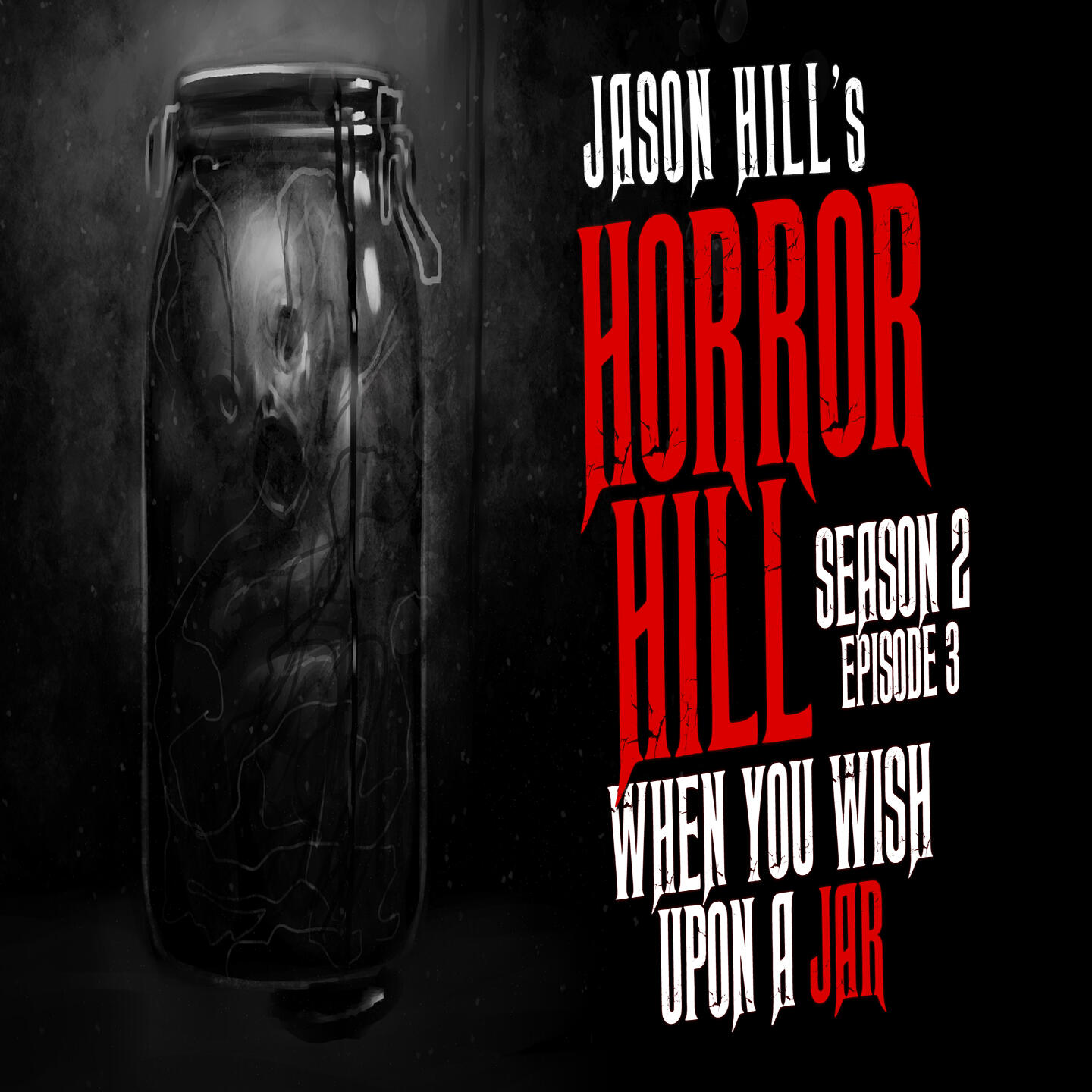 """3: S2E03 – """"When You Wish Upon a Jar"""" – Horror Hill"""