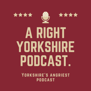 A Right Yorkshire Podcast