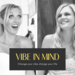 VIBE IN MIND - official