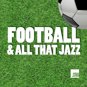 Football And All That Jazz
