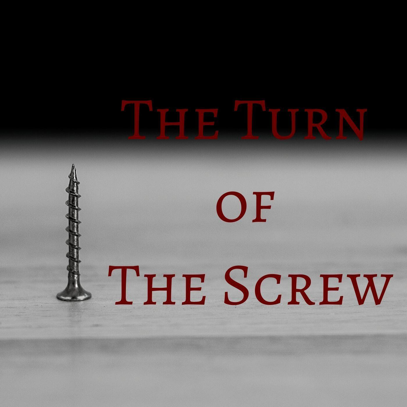 113: The Turn of the Screw: Finale