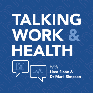 Talking Work and Health