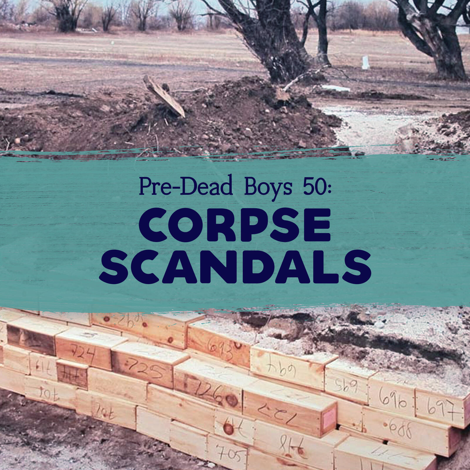 50: Corpse Scandals