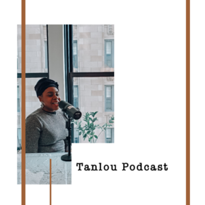 Tanlou Podcast