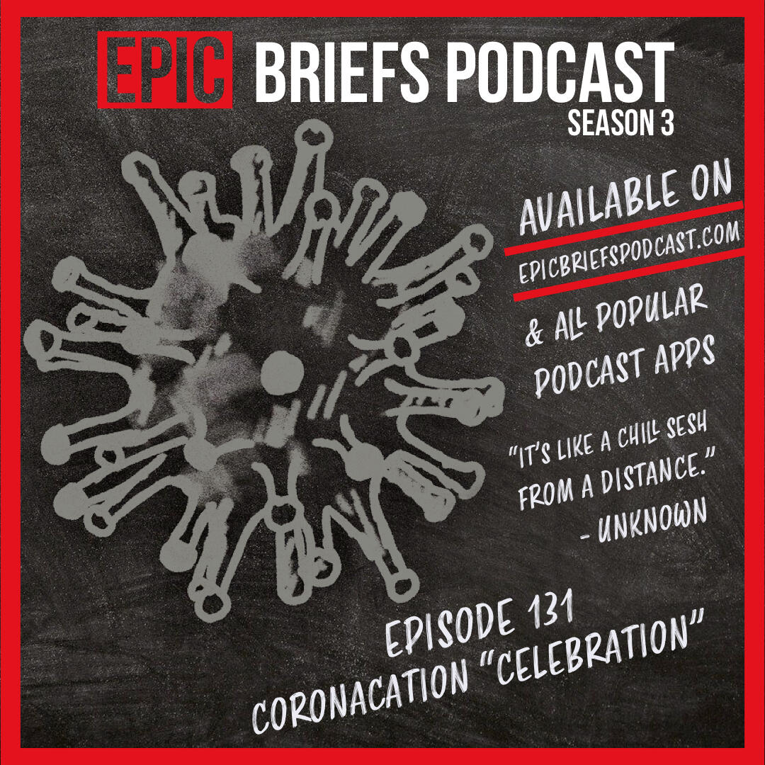 "1: Episode 131 - Coronacation ""Celebration"""