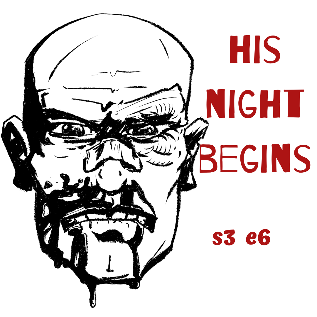 s3 e6 His Night Begins (Crime)