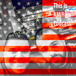 This is AMIRica Podcast