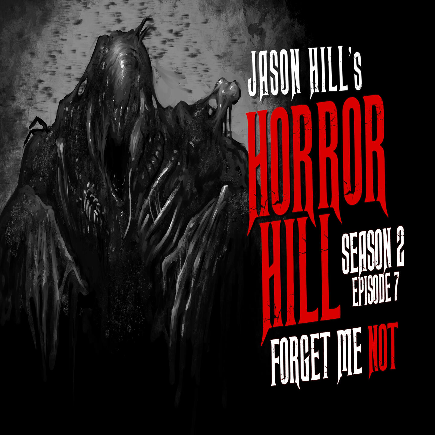 """7: S2E07 – """"Forget Me Not"""" – Horror Hill"""