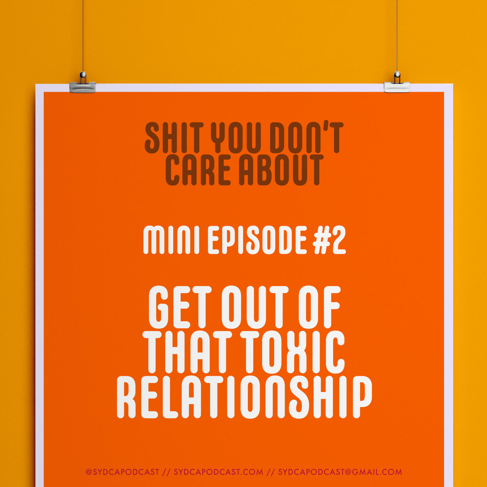 Mini-Episode 2: Get Out of that Toxic Relationship