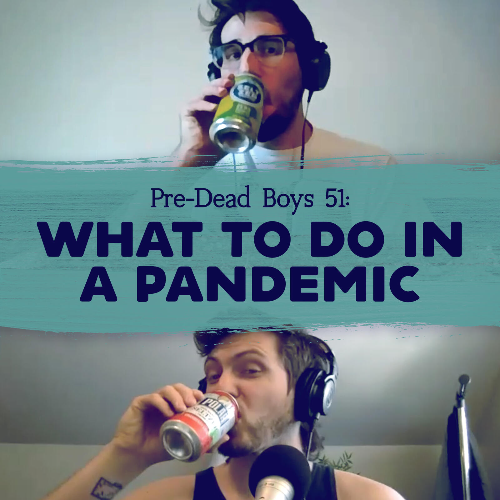 51: What to Do in a Pandemic