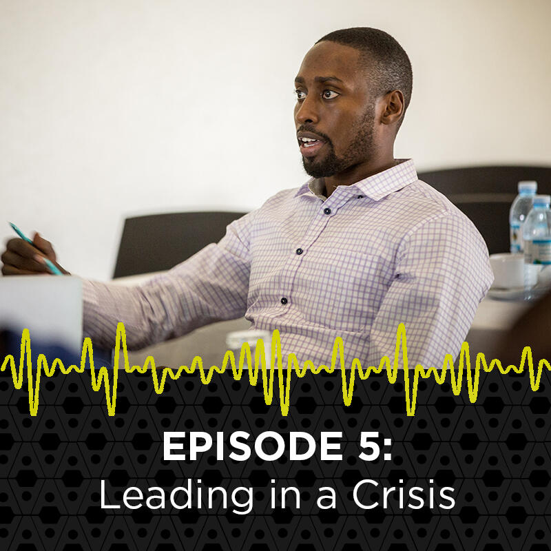5: Leading in a Crisis