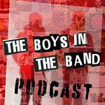 The Boys in the Band Podcast