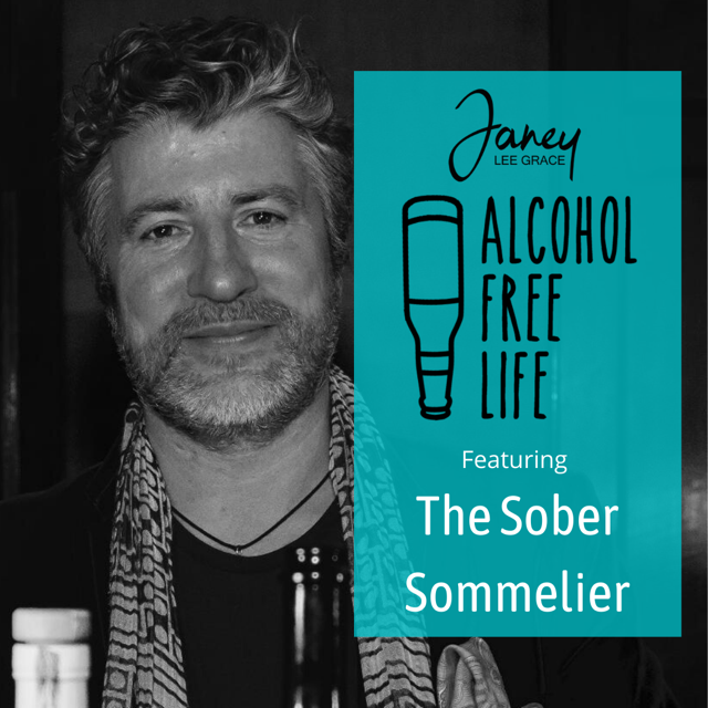71: Featuring Alex The Sober Sommelier