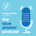 Blue plaster podcast-01 1