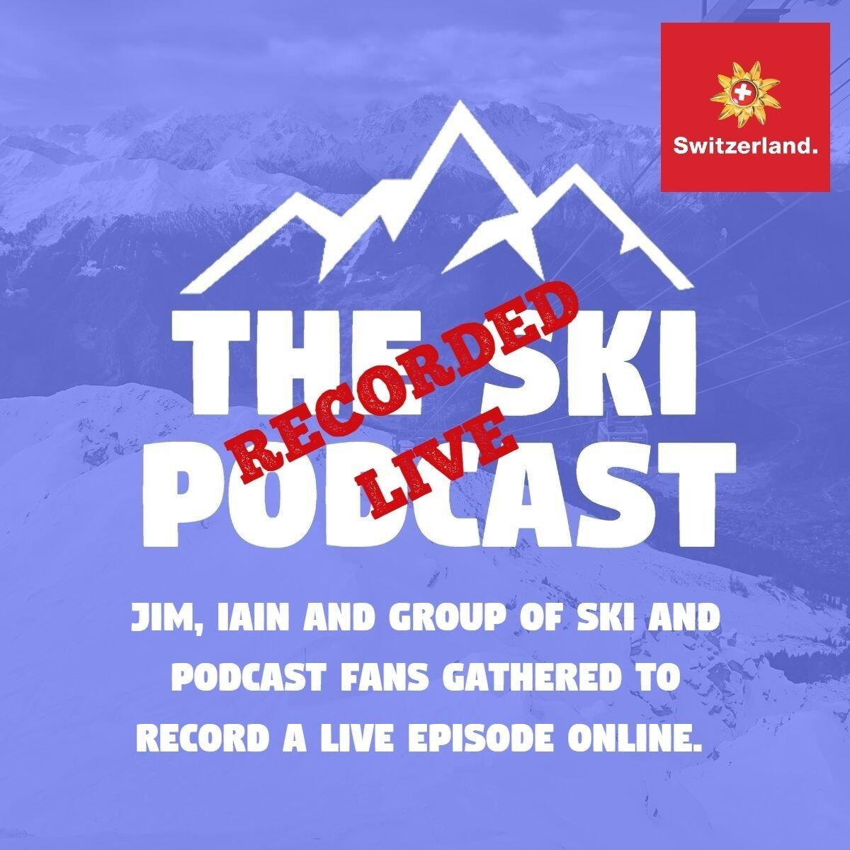 The Ski Podcast Live: Q&A with Jim & Iain