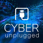 Cyber Unplugged