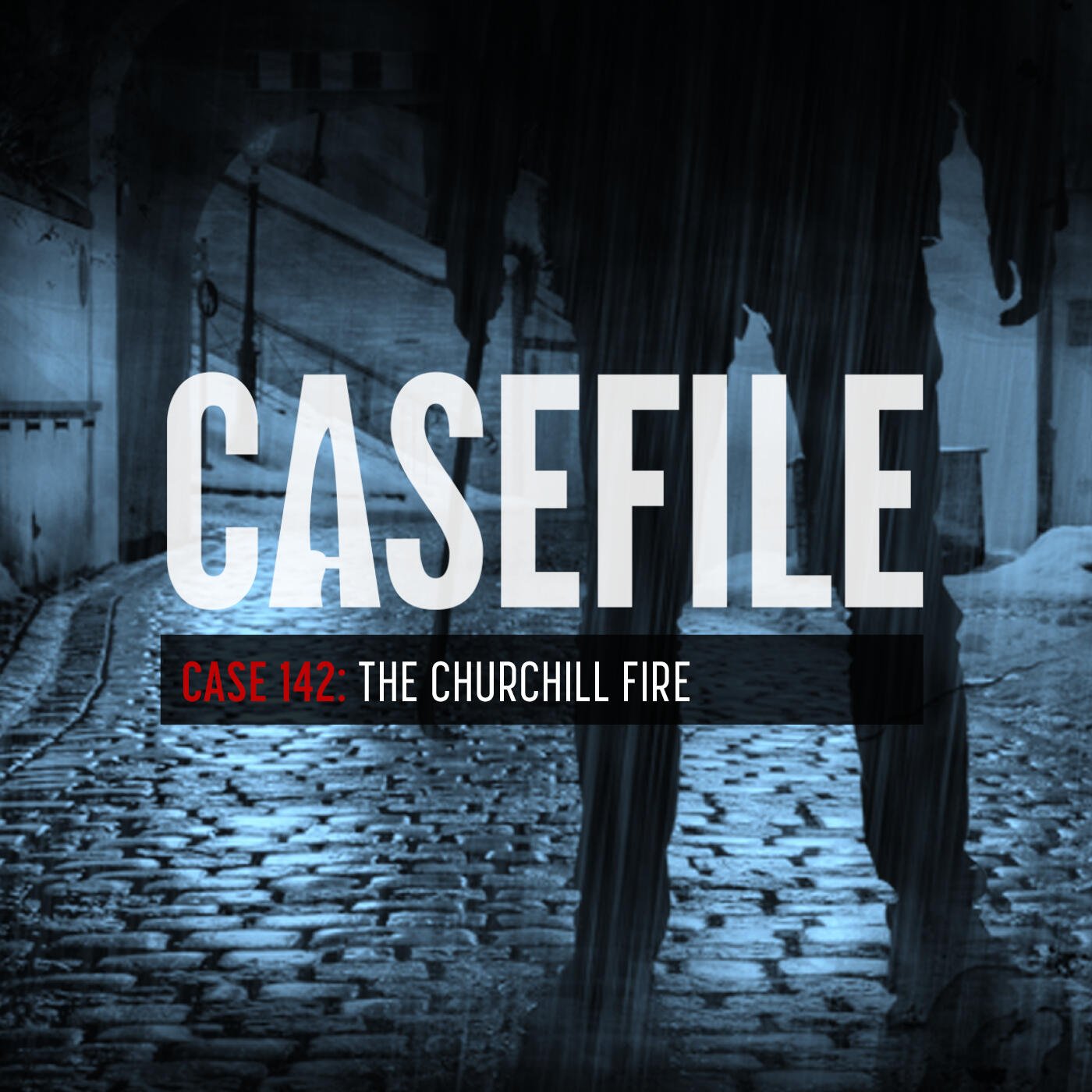 Case 142: The Churchill Fire