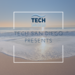 Tech San Diego Presents
