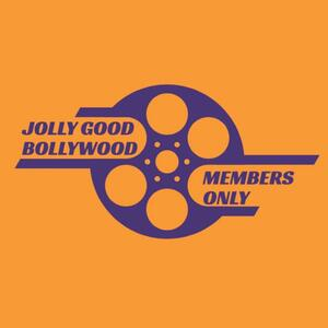 Jolly Good Bollywood: Members Only