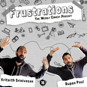 Frustrations Podcast