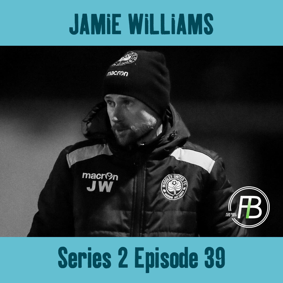 39: In conversation with.. Jamie Williams